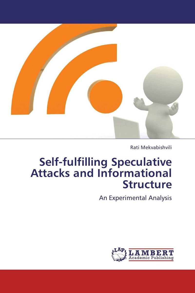 Self-fulfilling Speculative Attacks and Informational Structure lynn batten margaret public key cryptography applications and attacks