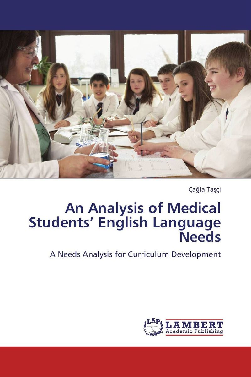 An Analysis of Medical Students' English Language Needs