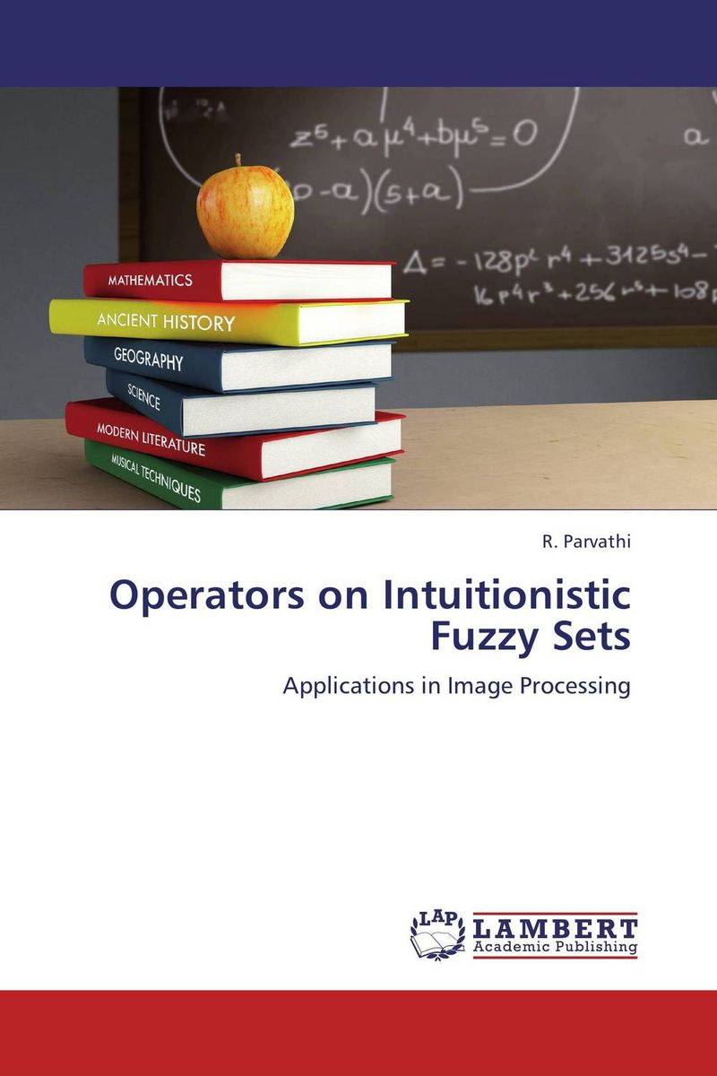 Operators on Intuitionistic Fuzzy Sets susmita roy on fuzzy rough oscillatory region and it s applications on data mining