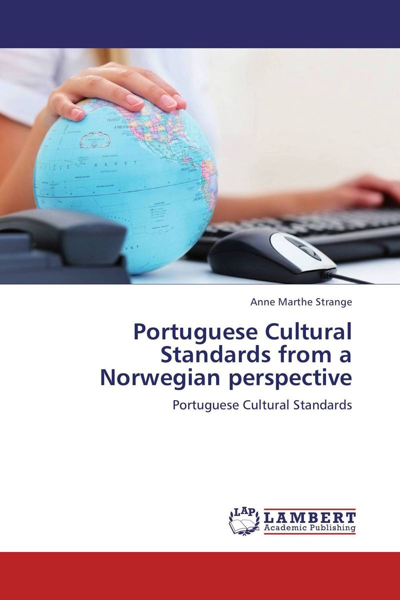 Portuguese Cultural Standards from a Norwegian perspective