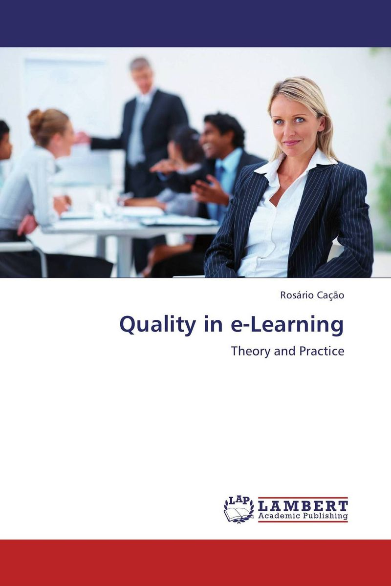 Quality in e-Learning e learning in selected science and technology courses