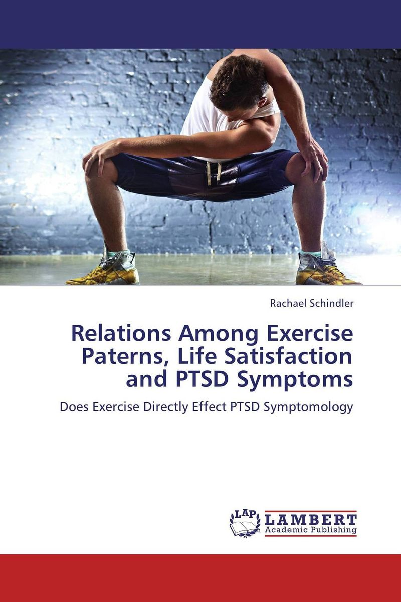 Relations Among Exercise Paterns, Life Satisfaction and PTSD Symptoms burnout ways of coping and job satisfaction among doctors