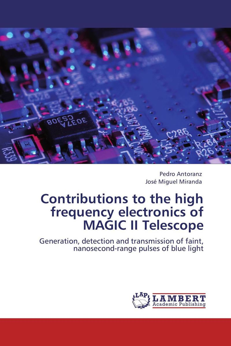 Contributions to the high frequency electronics of MAGIC II Telescope купить