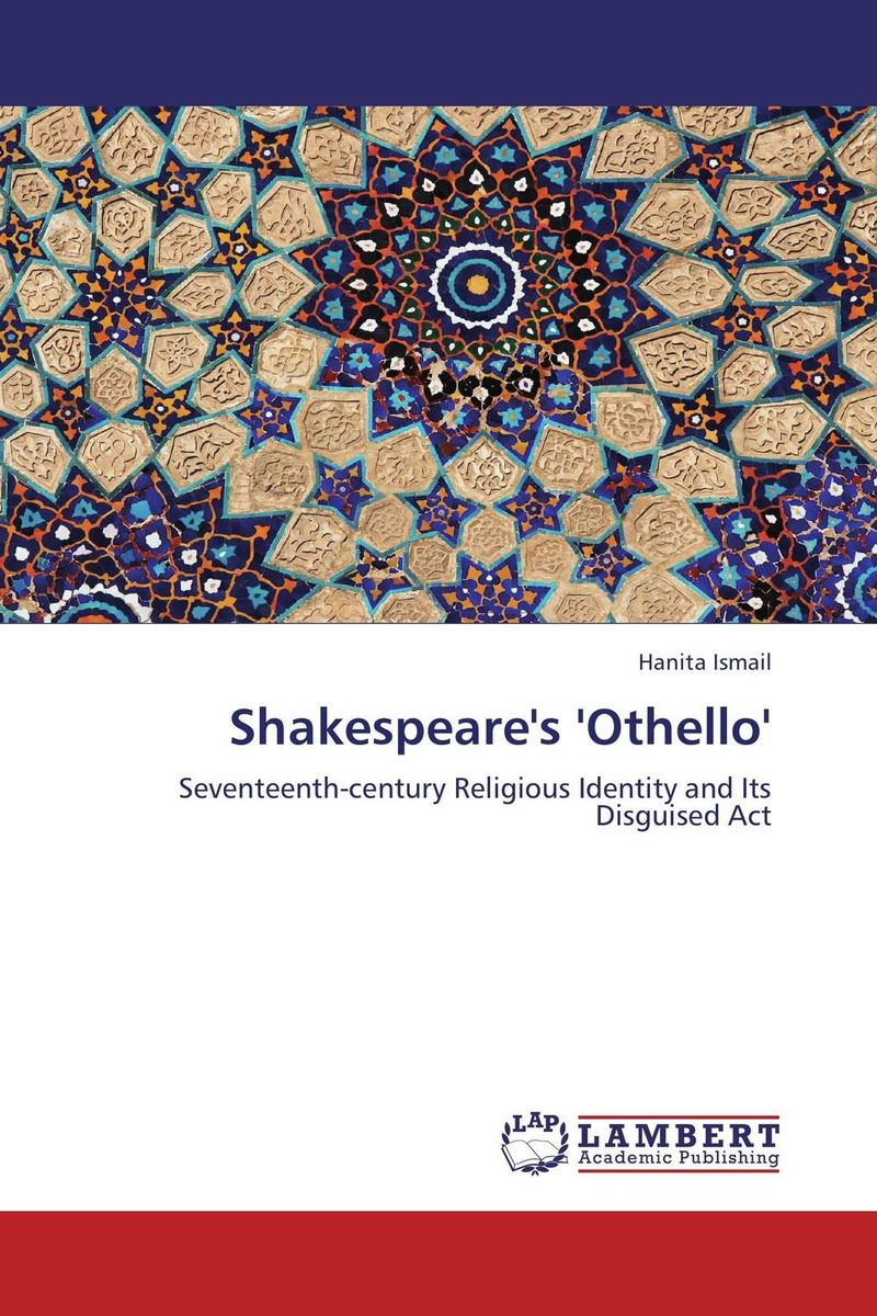 Shakespeare's 'Othello' the stylistic identity of english literary texts