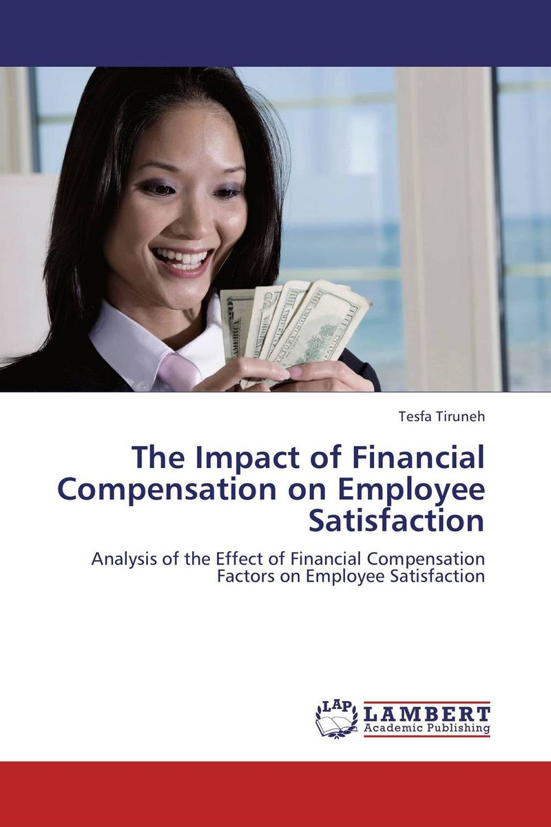 The Impact of Financial Compensation on Employee Satisfaction alwin dsouza quality of primary education in maharashtra india