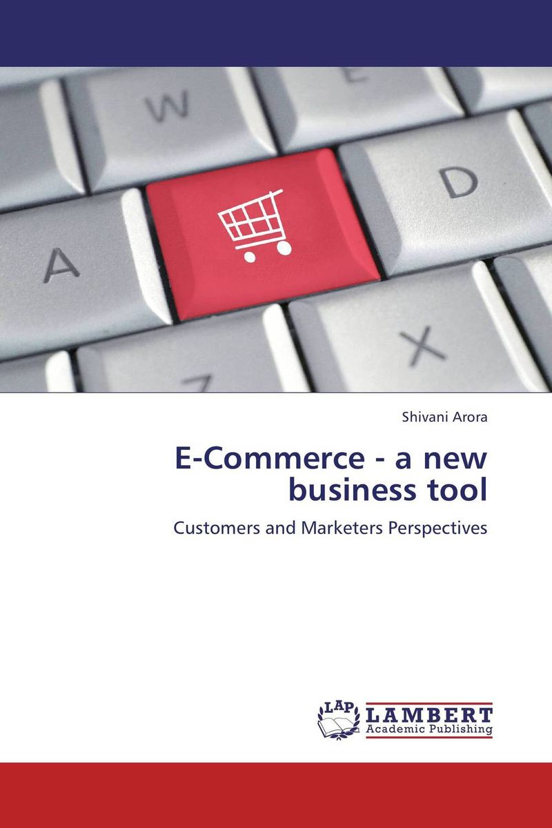 E-Commerce - a new business tool e commerce a new business tool