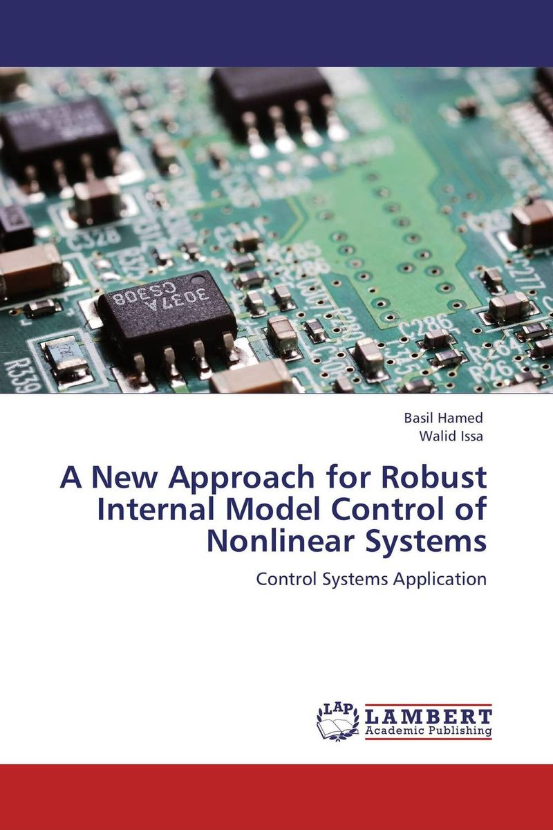 A New Approach for Robust Internal Model Control of Nonlinear Systems evaluation of the internal control practices