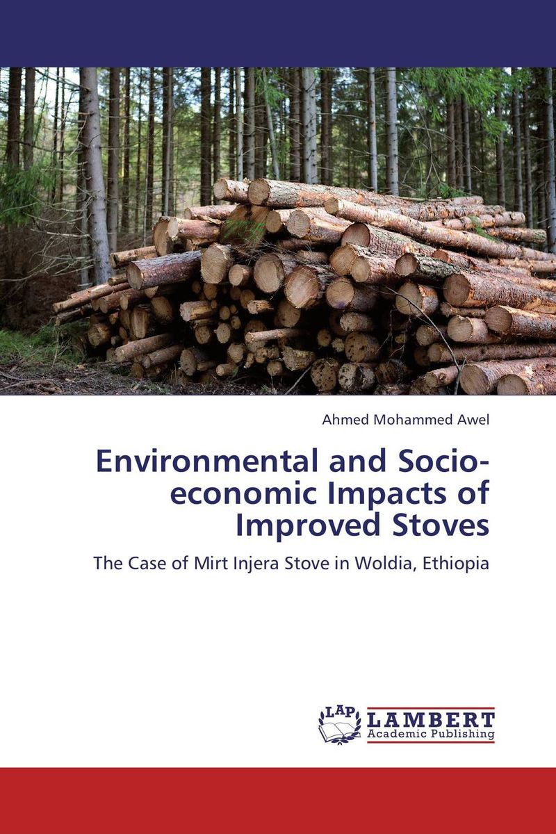 Environmental and Socio-economic Impacts of Improved Stoves an economic analysis of the environmental impacts of livestock grazing