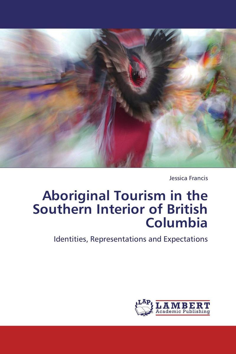 Aboriginal Tourism in the Southern Interior of British Columbia new media and domestic tourism promotion in kenya
