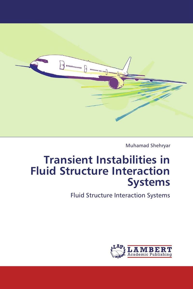 Transient Instabilities in Fluid Structure Interaction Systems  certified international блюдо 4 х секционное 48 см