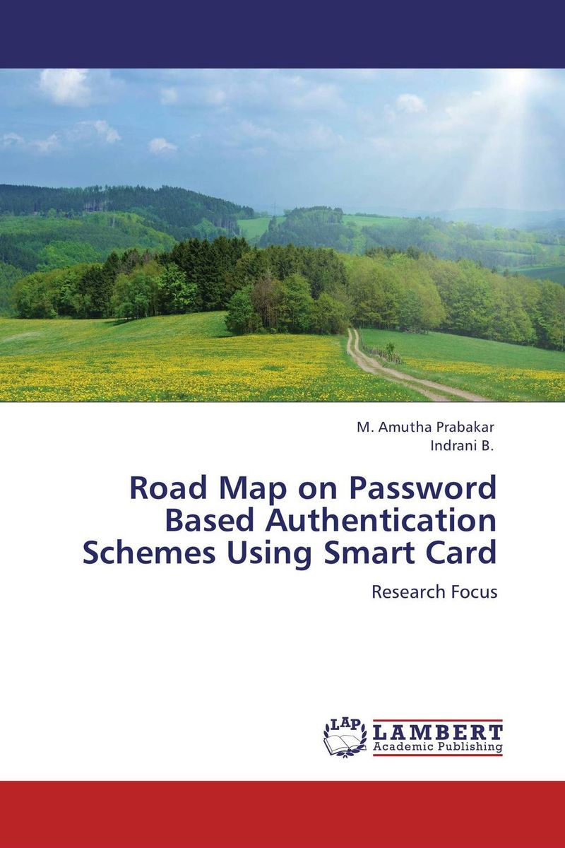 Road Map on Password Based Authentication Schemes Using Smart Card enterprise secure wireless authentication eswa