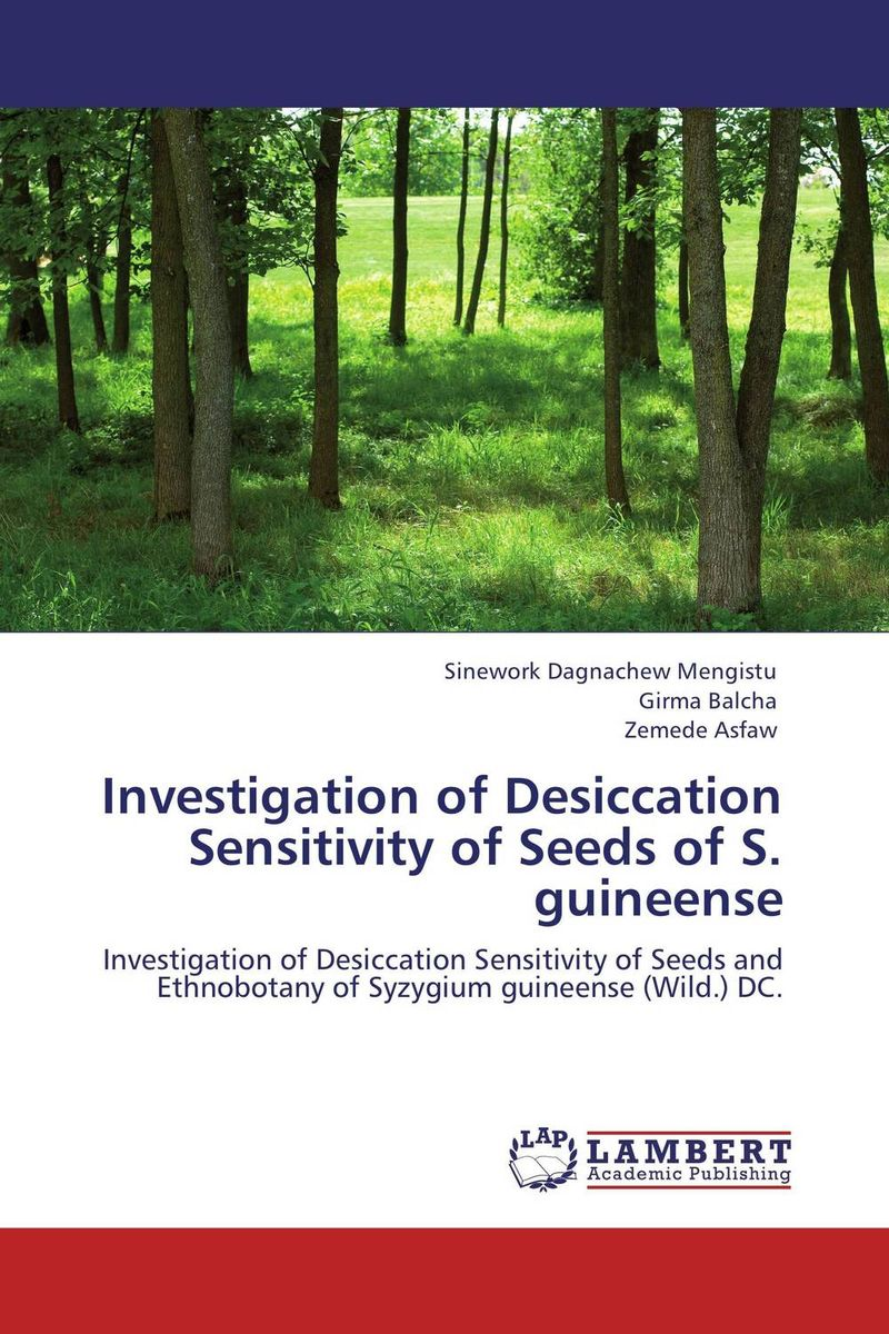 Investigation of Desiccation Sensitivity of Seeds of S. guineense seed dormancy and germination