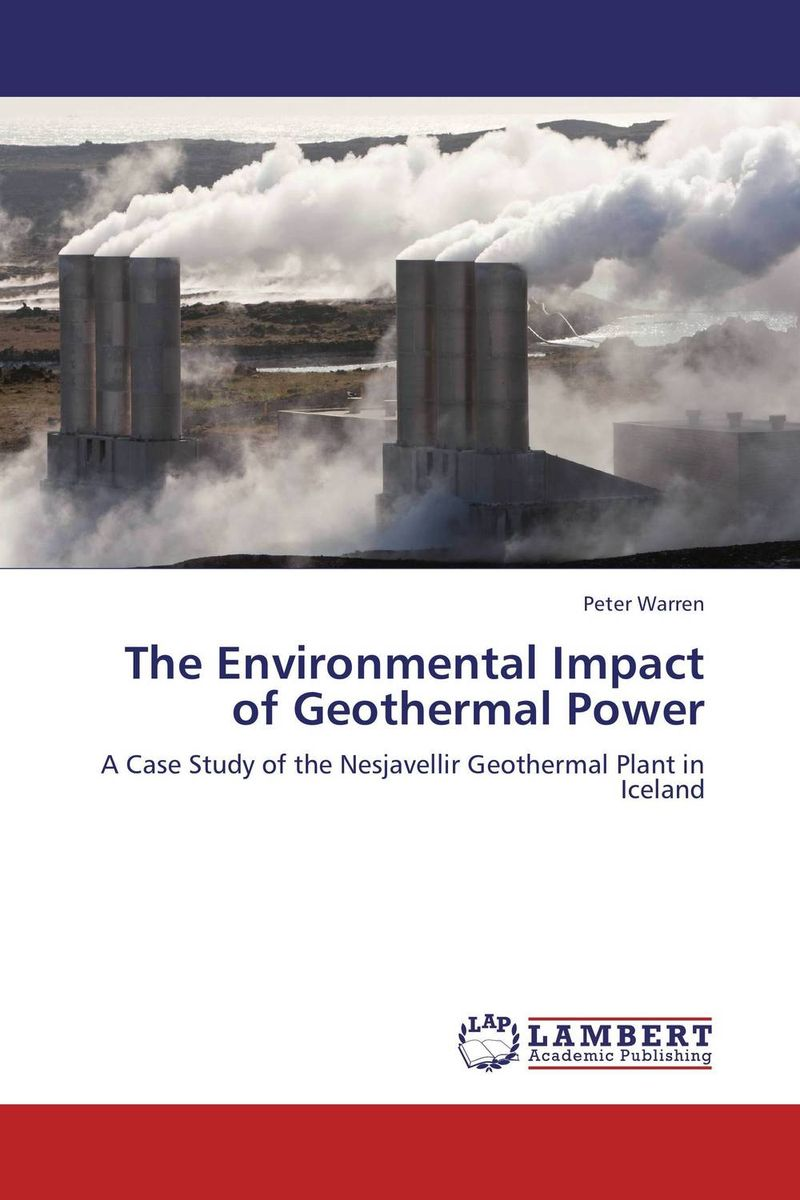 The Environmental Impact of Geothermal Power environmental impact of resettlement
