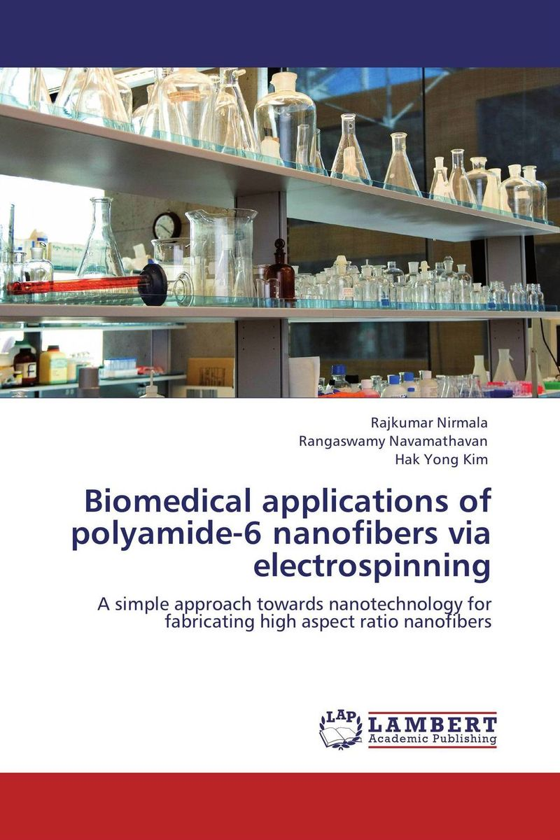 Biomedical applications of polyamide-6 nanofibers via electrospinning atamjit singh pal paramjit kaur khinda and amarjit singh gill local drug delivery from concept to clinical applications