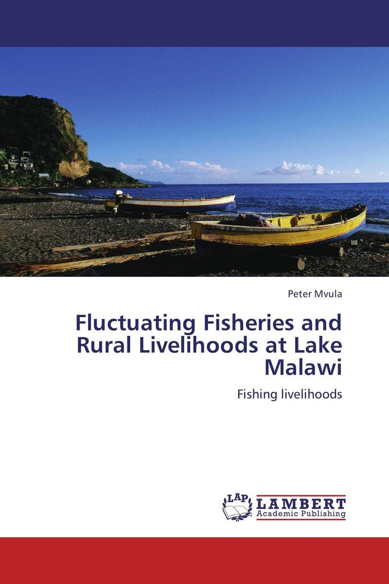 Fluctuating Fisheries and Rural Livelihoods at Lake Malawi катушка для спиннинга agriculture fisheries and magic with disabilities 13