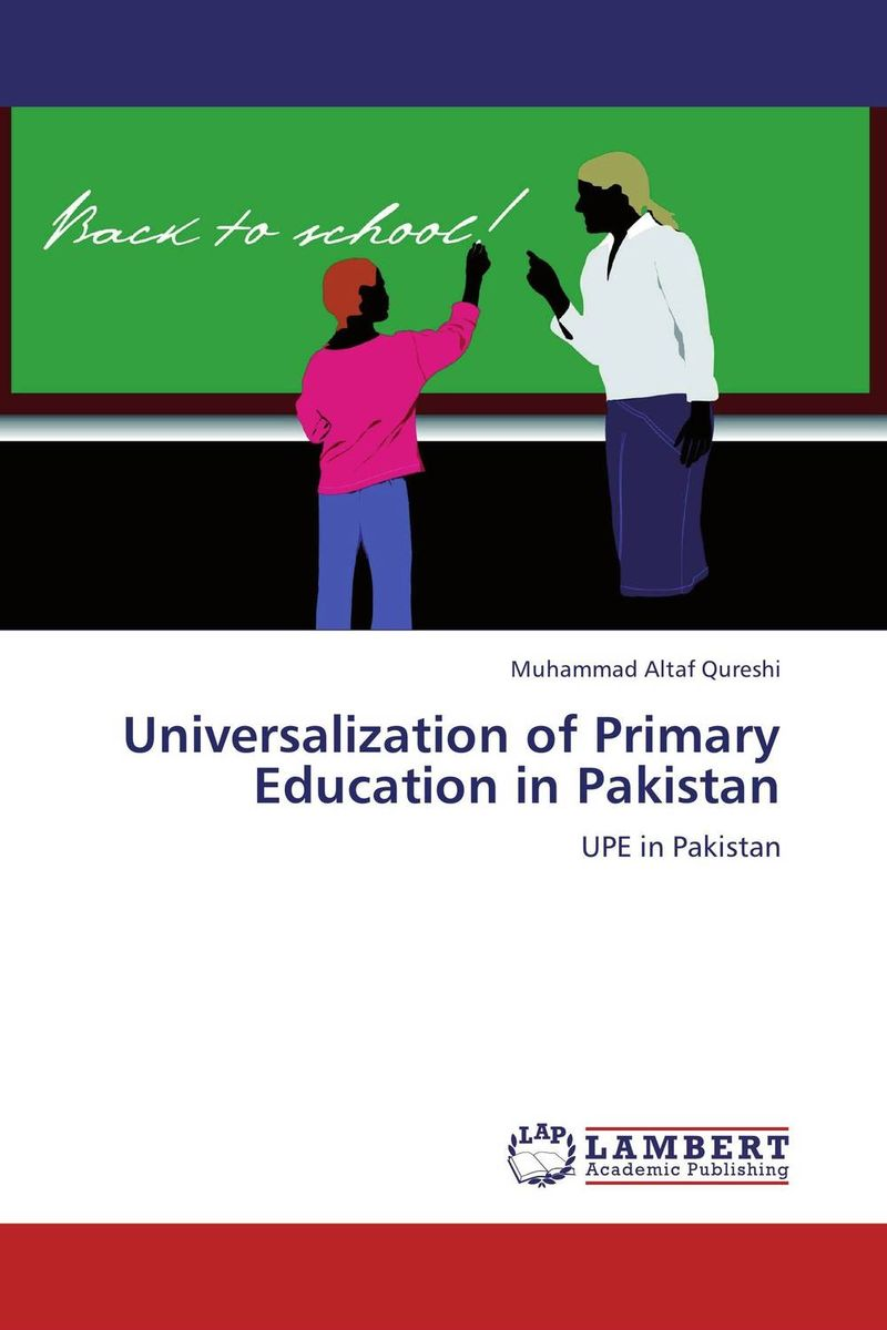 Universalization of Primary Education in Pakistan distance education in pakistan