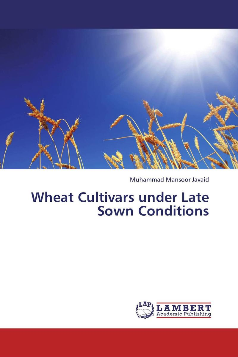 Wheat Cultivars under Late Sown Conditions