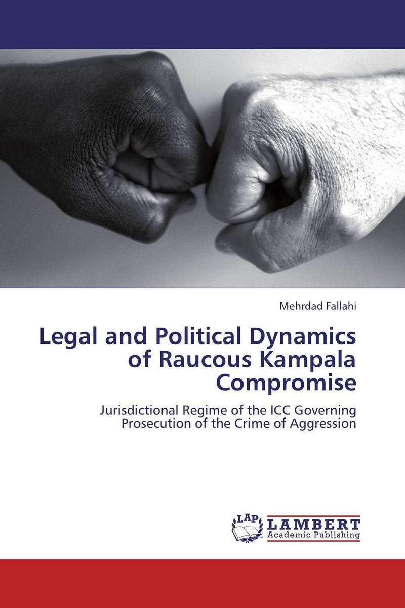 Legal and Political Dynamics of Raucous Kampala Compromise wild mammals of new england