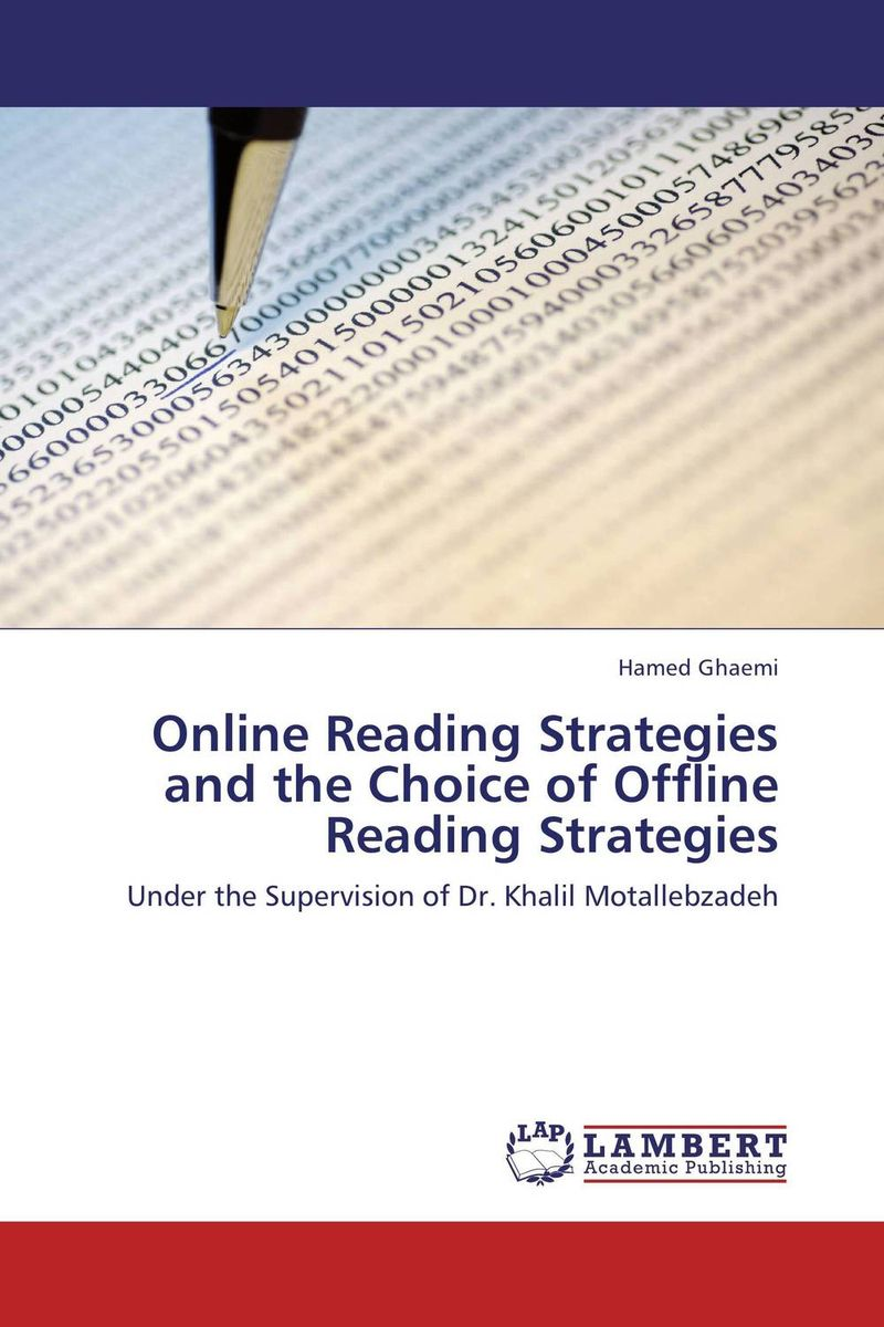Online Reading Strategies and the Choice of Offline Reading Strategies reading strategies