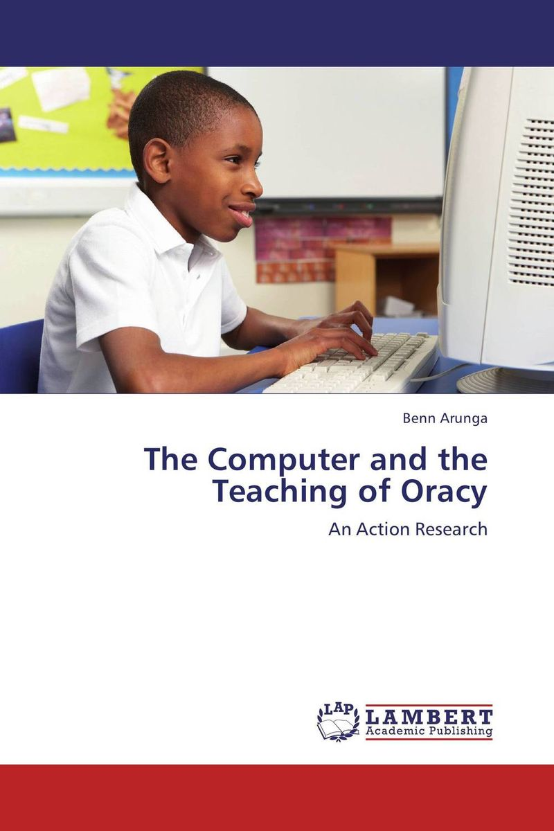 The Computer and the Teaching of Oracy english language at secondary education in bangladesh