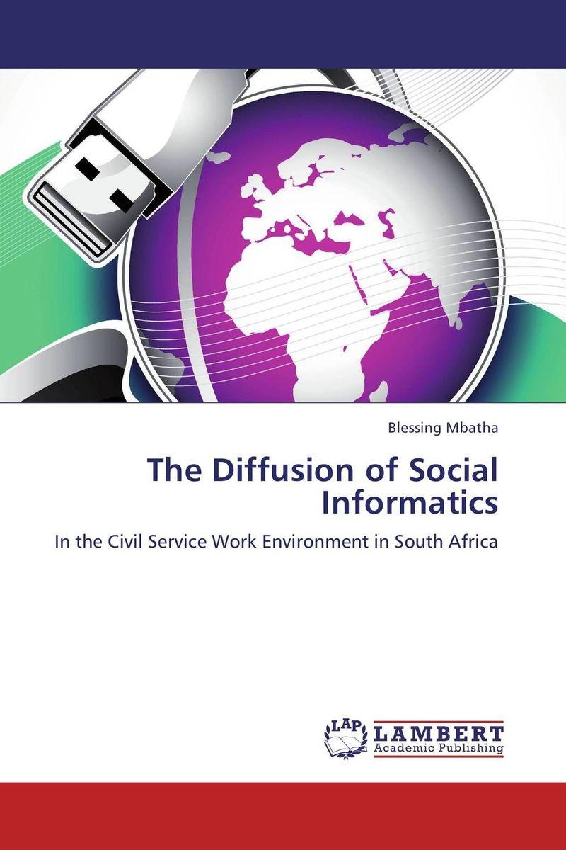 The Diffusion of Social Informatics david gichoya government informatics