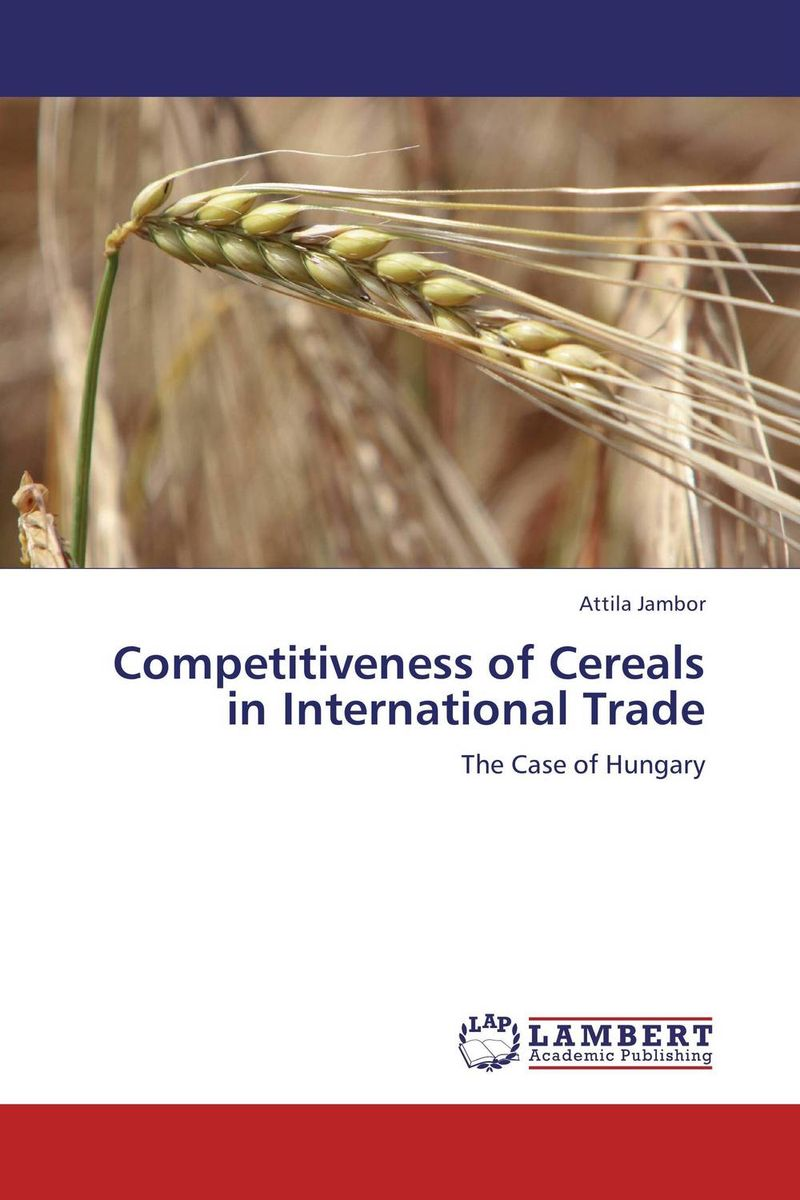 Competitiveness of Cereals in International Trade handbook of international economics 3