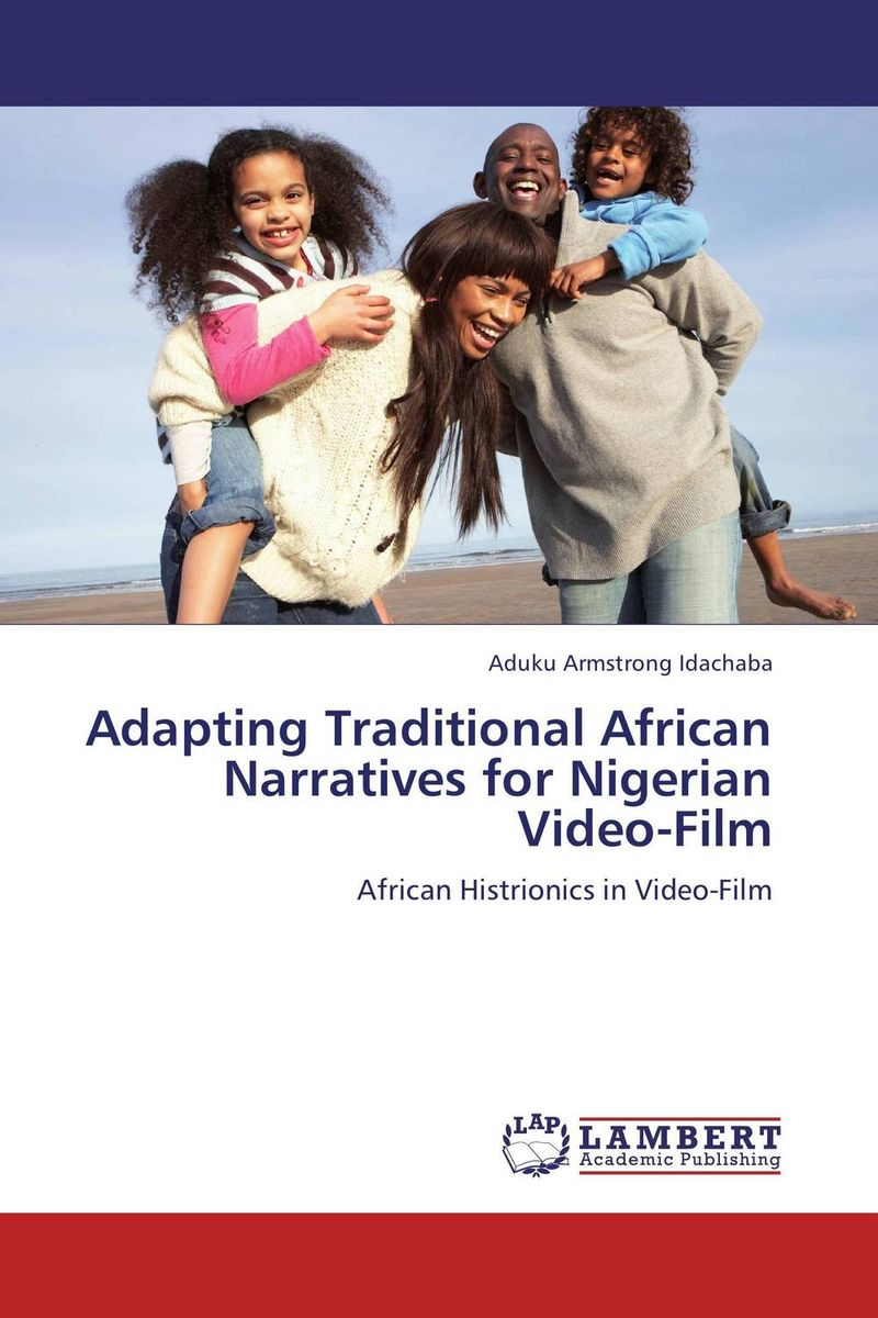 Adapting Traditional African Narratives for Nigerian Video-Film купить