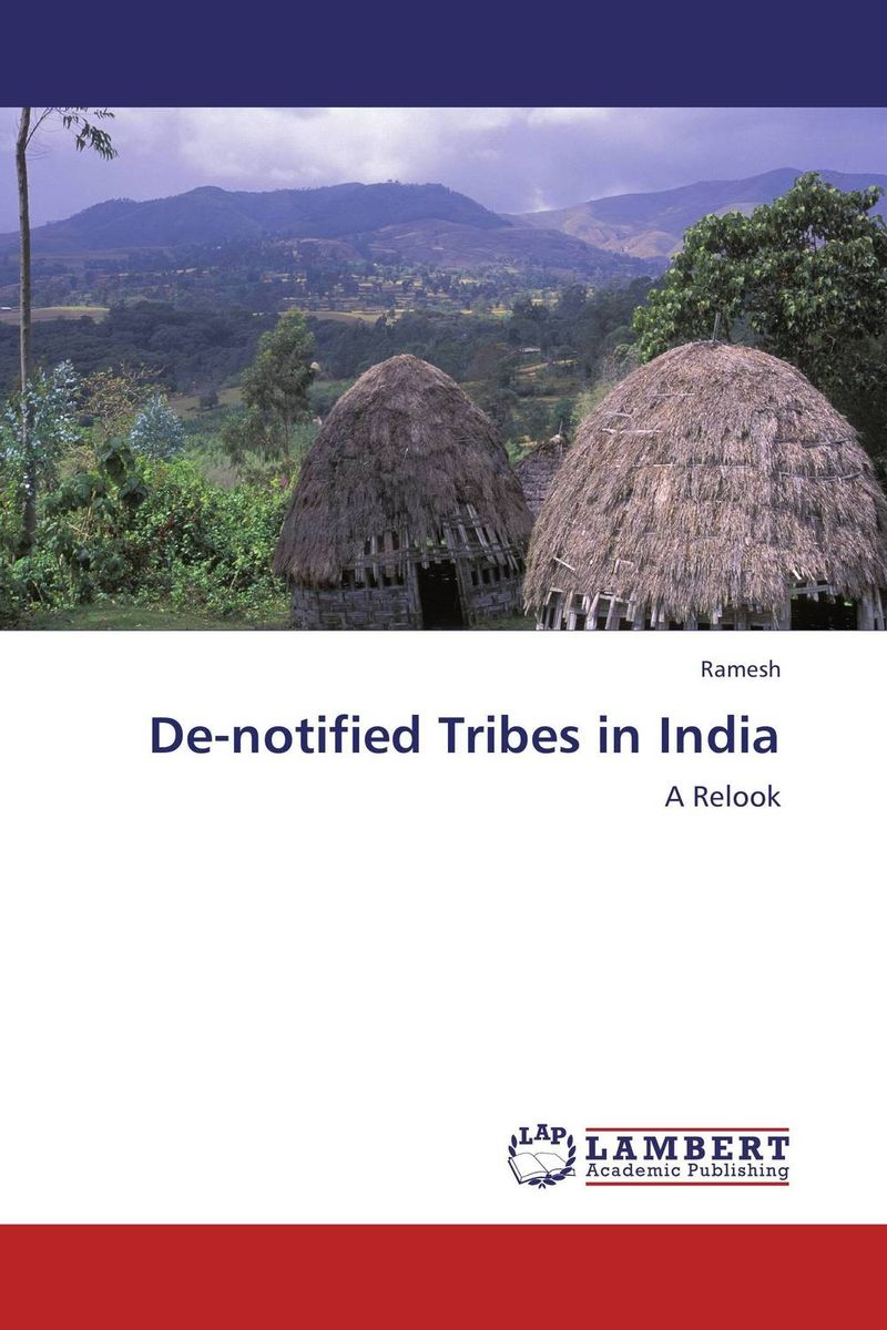 De-notified Tribes in India bir pal singh social inequality and exclusion of scheduled tribes in india