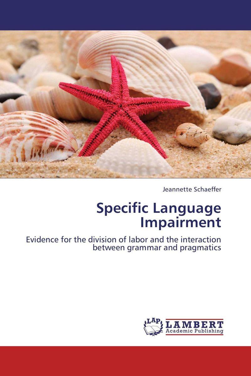 Specific Language Impairment language speech problems in children with down syndrome in karachi pak