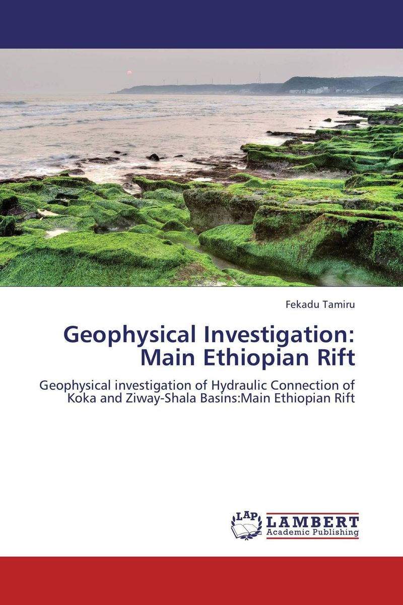 Geophysical Investigation: Main Ethiopian Rift the rift walker