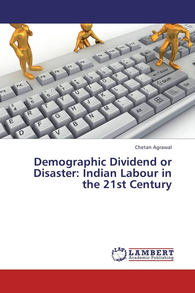 Фото Demographic Dividend or Disaster: Indian Labour in the 21st Century business and ethics in a country with political socio economic crisis