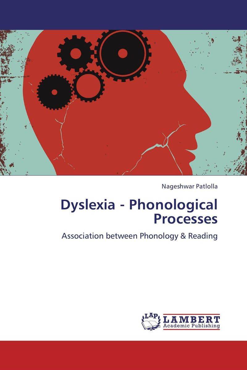 Dyslexia - Phonological Processes error analysis in spoken english phonological