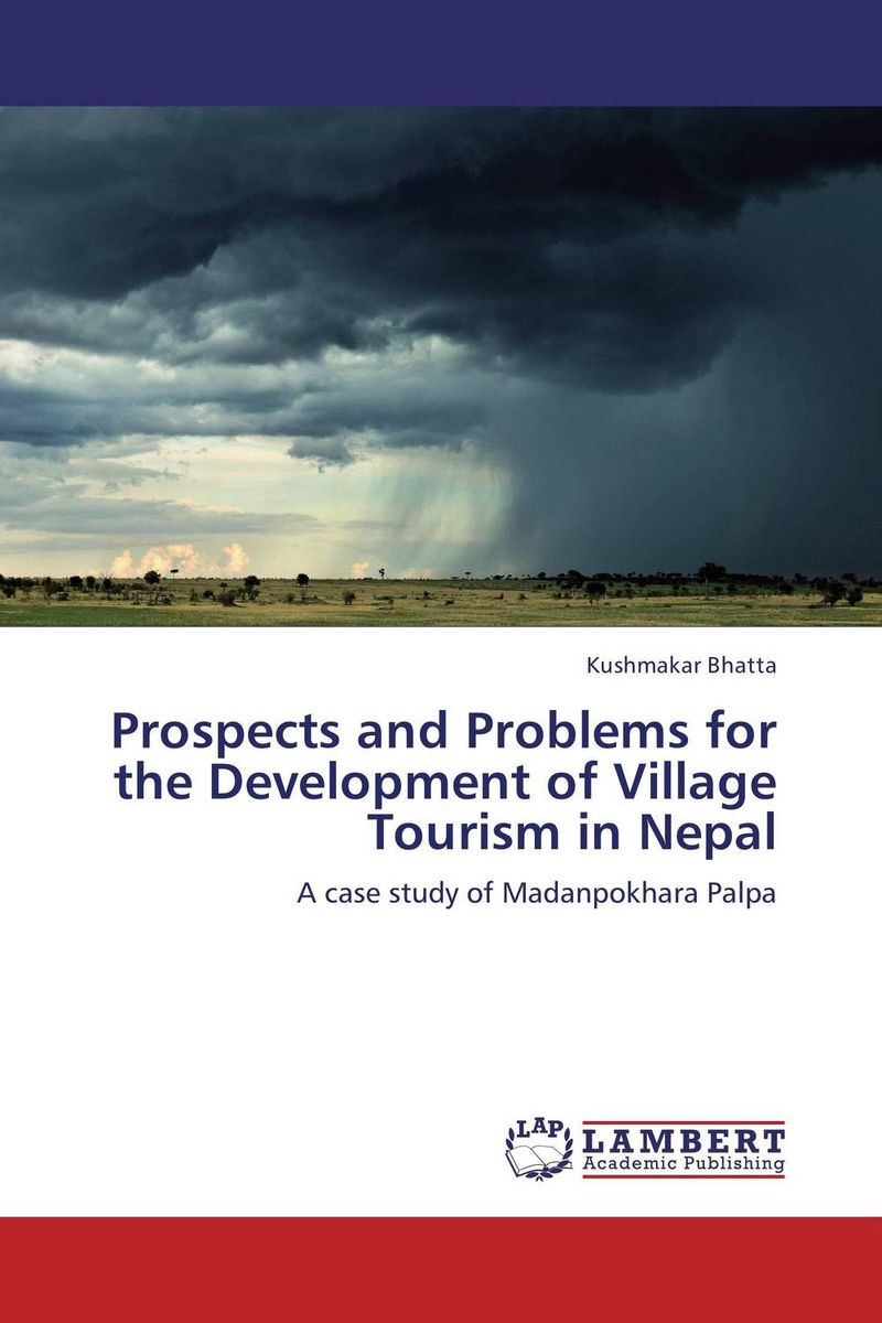 Prospects and Problems for the Development of Village Tourism in Nepal problems and prospects of women entrepreneurs