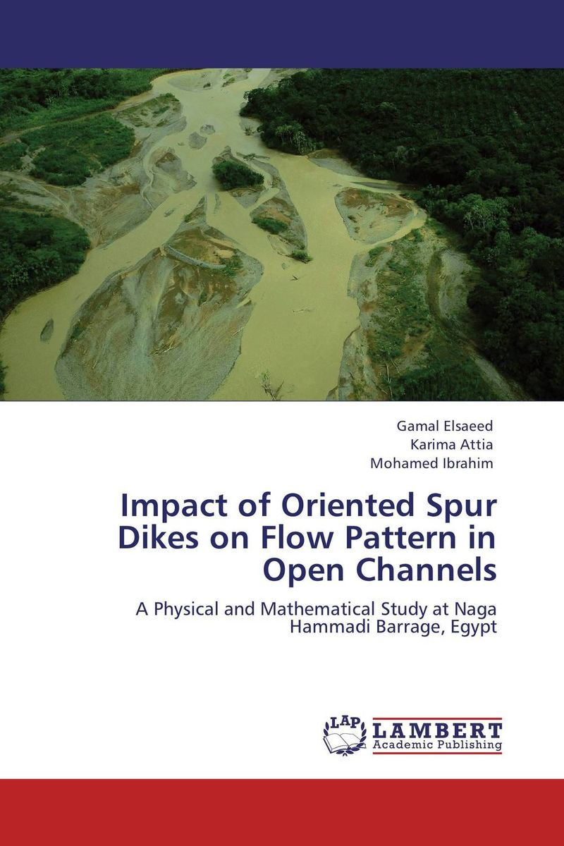 Impact of Oriented Spur Dikes on Flow Pattern in Open Channels prediction of flow and its resistance in compound open channels