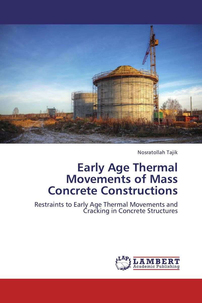 Early Age Thermal Movements of Mass Concrete Constructions the second media age