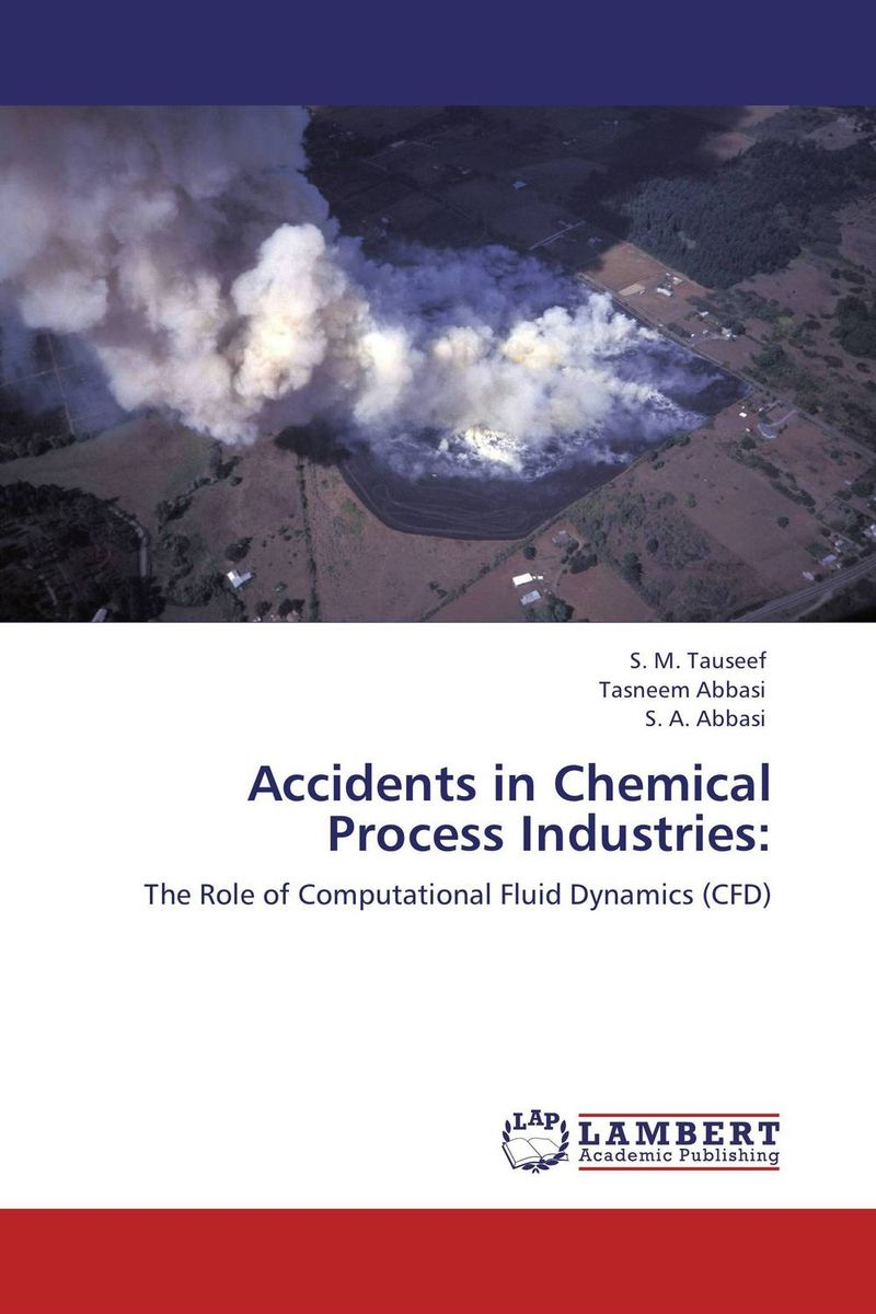 Accidents in Chemical Process Industries: smith k mess the manual of accidents and mistakes