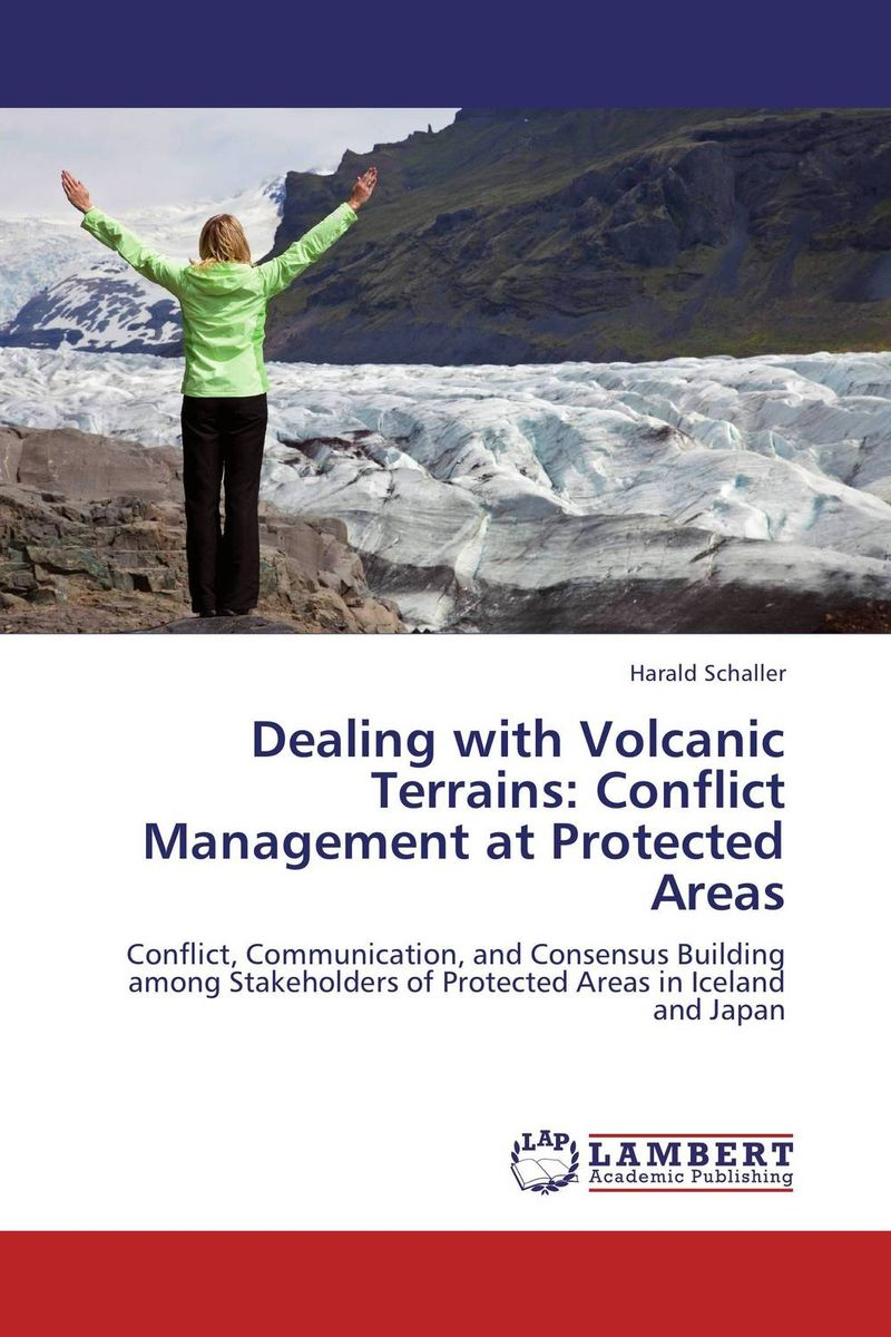 Dealing with Volcanic Terrains: Conflict Management at Protected Areas купить дешево онлайн