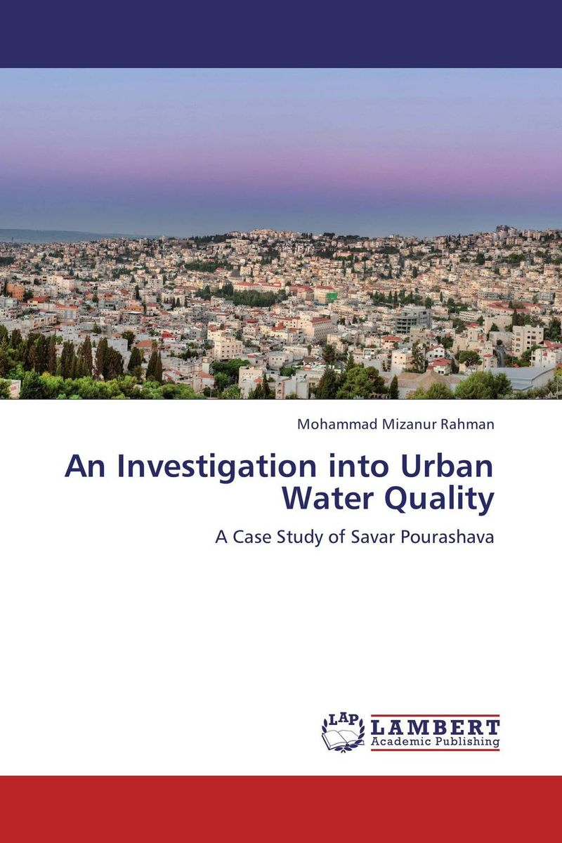 An Investigation into Urban Water Quality банан шт such as water 100g3