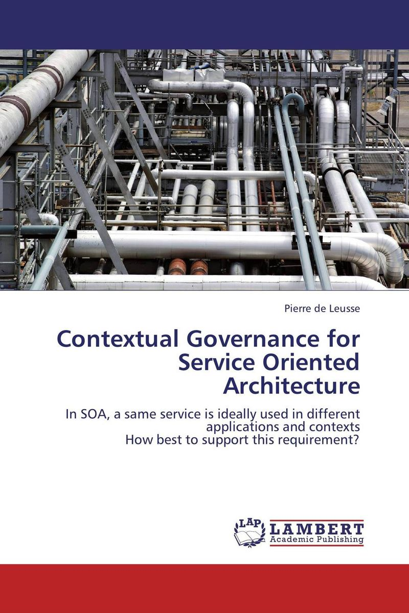 Contextual Governance for Service Oriented Architecture two tier security framework for service oriented systems