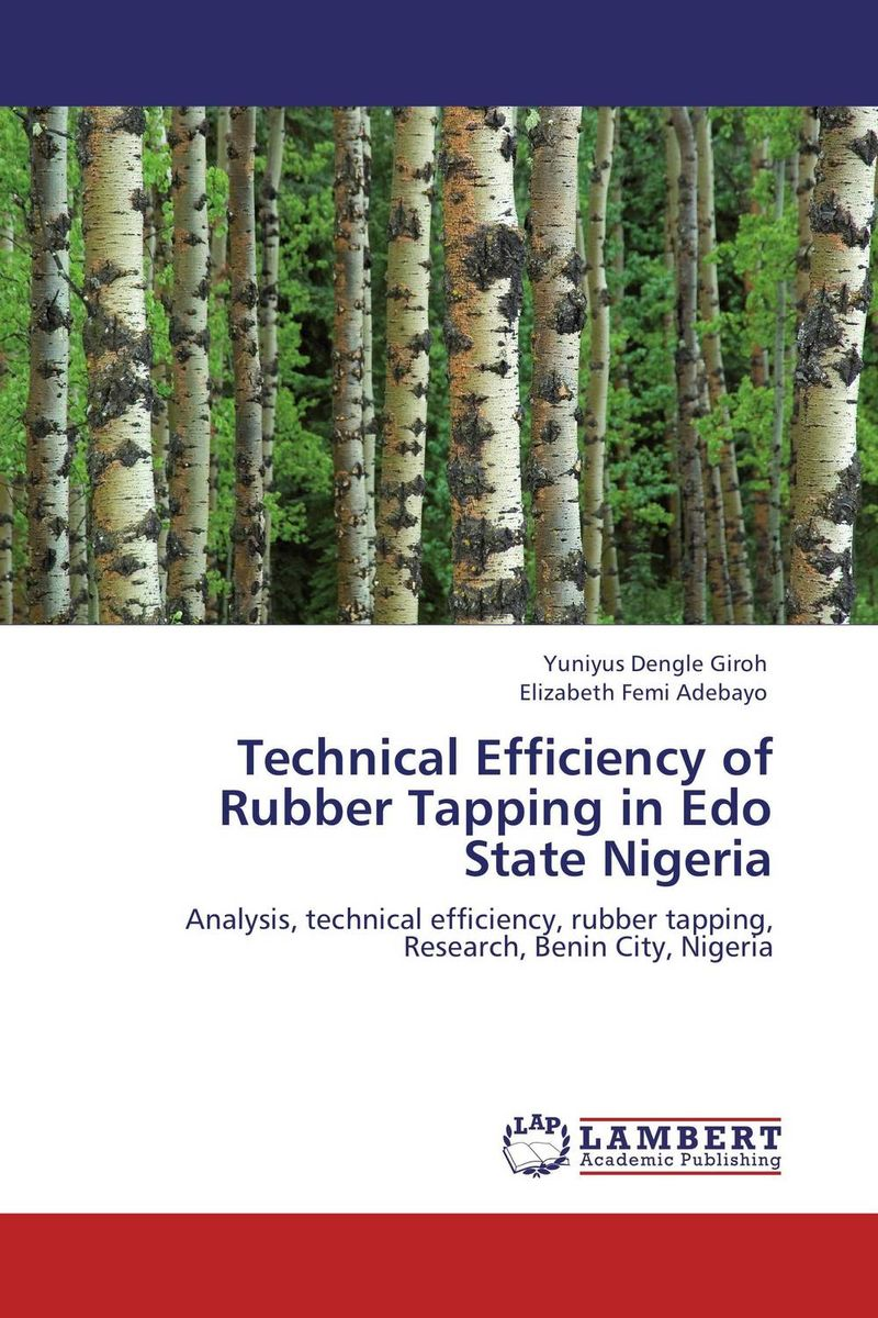 Technical Efficiency of Rubber Tapping in Edo State Nigeria technical efficiency of greenhouse rose cut flower farms