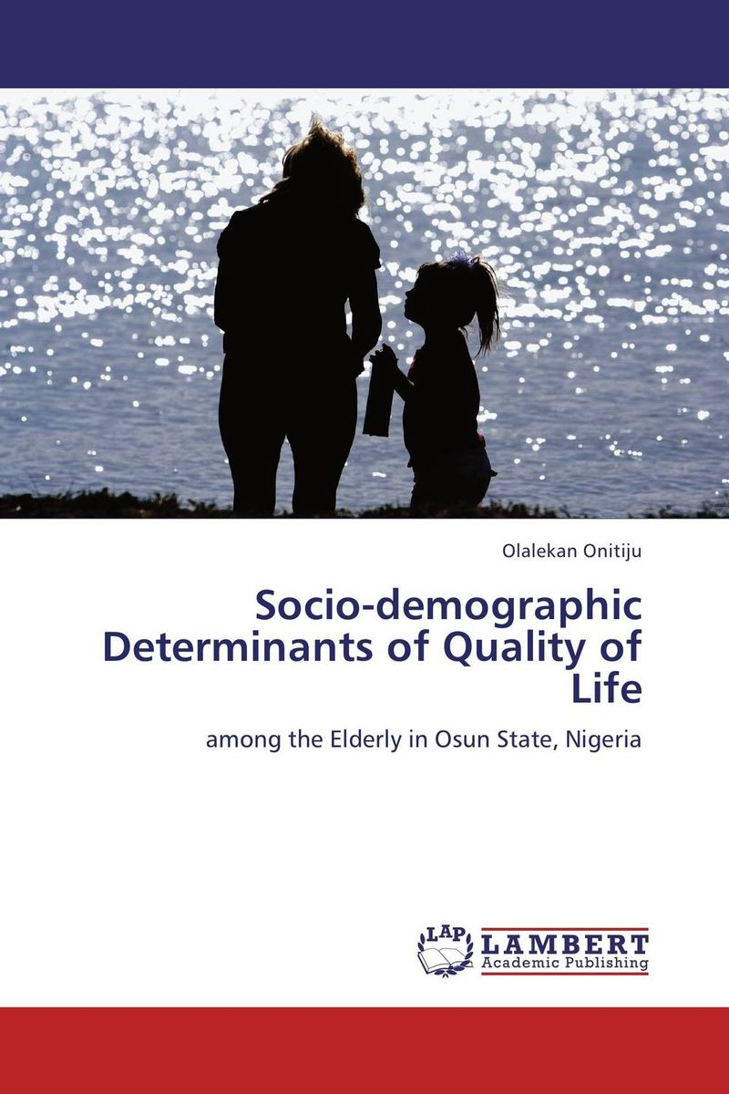Socio-demographic Determinants of Quality of Life gender and socio economic wellbeing of older persons in nigeria