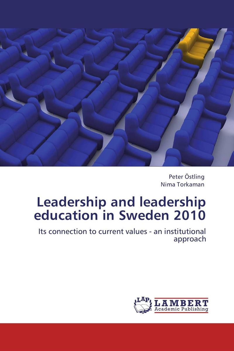 Leadership and leadership education in Sweden 2010 hunter muller the big shift in it leadership