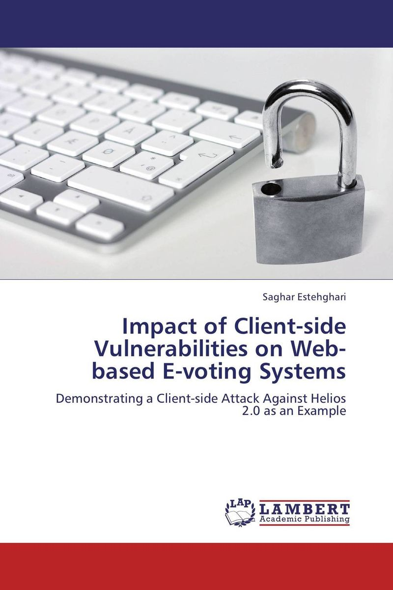 Impact of Client-side Vulnerabilities on Web-based E-voting Systems overview of web based business