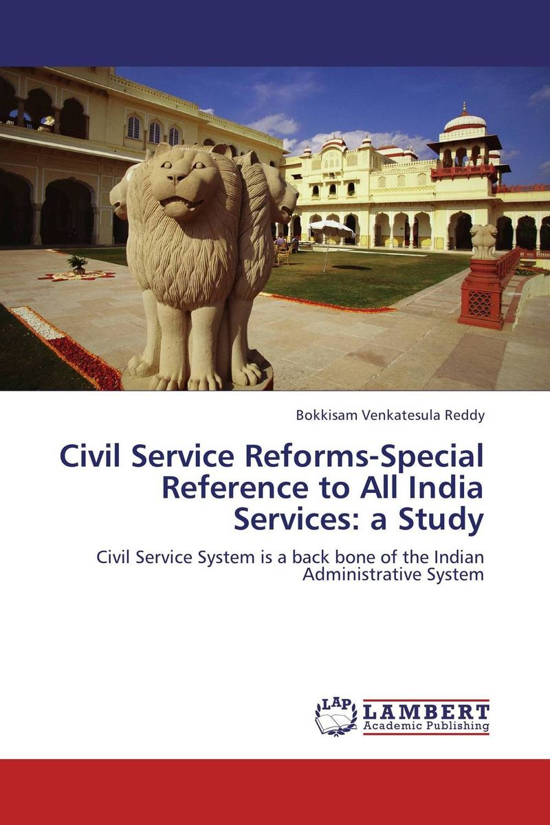 Civil Service Reforms-Special Reference to All India Services: a Study point systems migration policy and international students flow