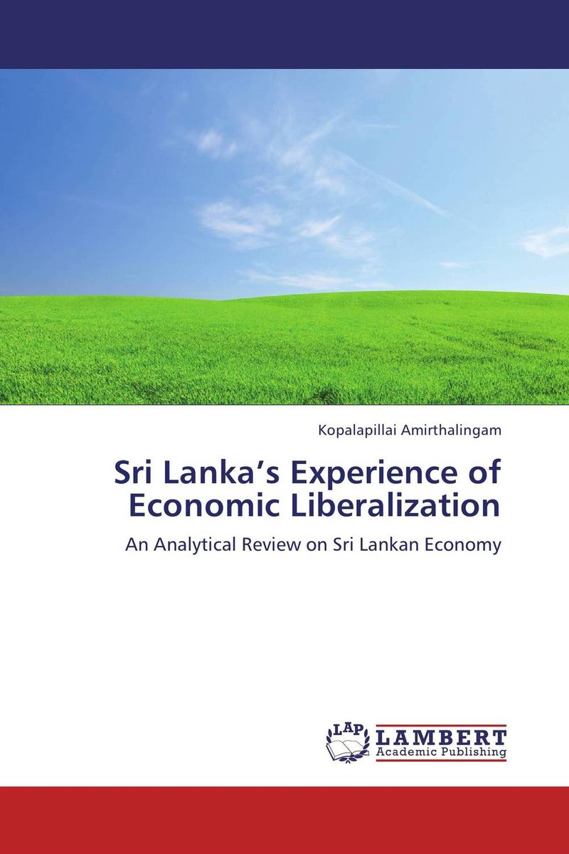 Sri Lanka's Experience of Economic Liberalization the failure of economic nationalism in slovenia s transition
