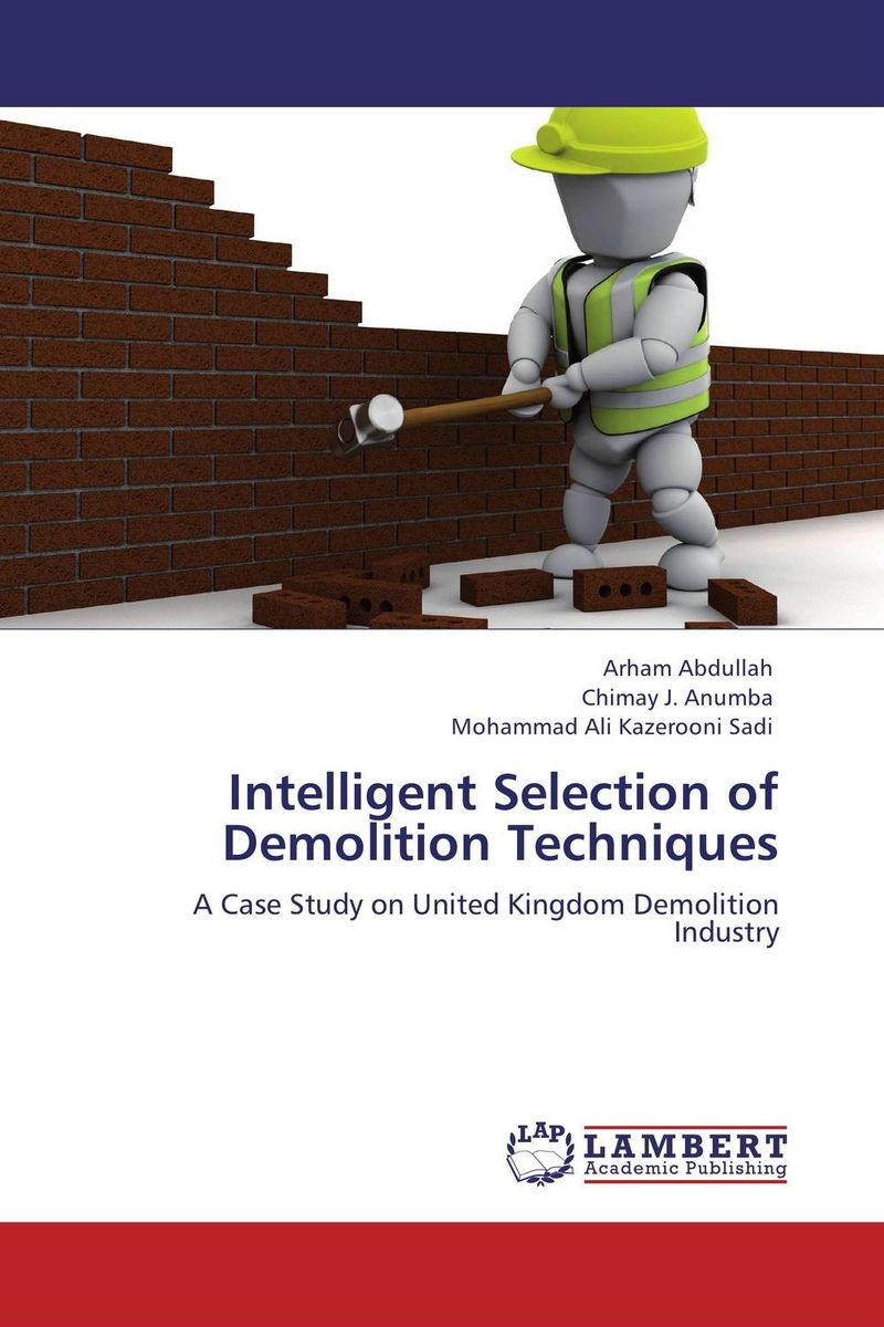 Intelligent Selection of Demolition Techniques a decision support tool for library book inventory management