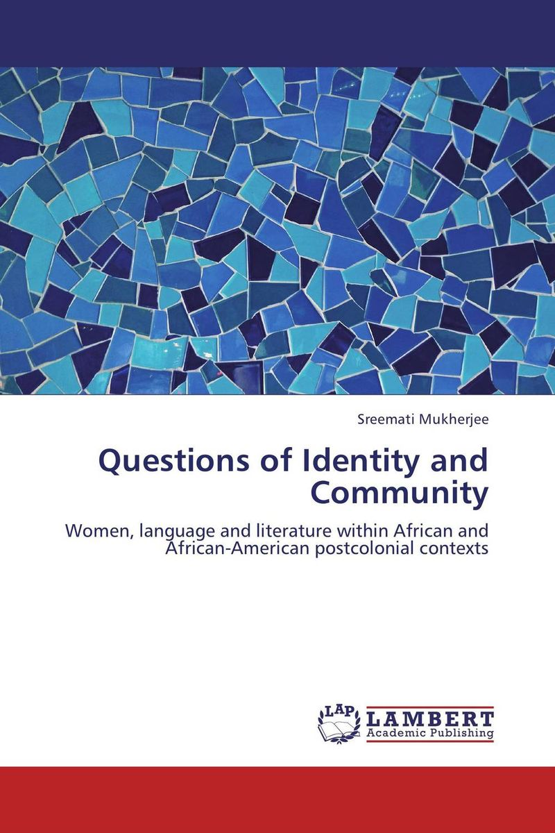 Questions of Identity and Community language policy and identity in a diverse society