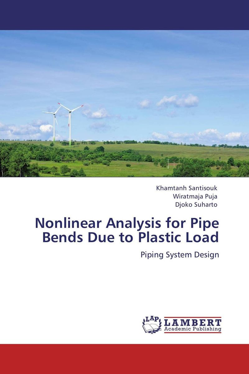 Nonlinear Analysis for Pipe Bends Due to Plastic Load the internal load analysis in soccer