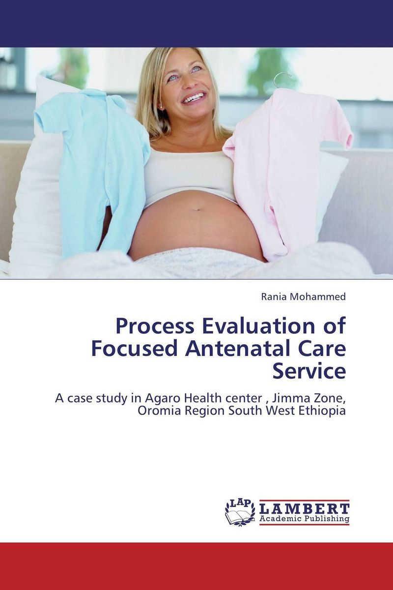 Process Evaluation of Focused Antenatal Care Service evaluation of accreditation practice in ethiopia