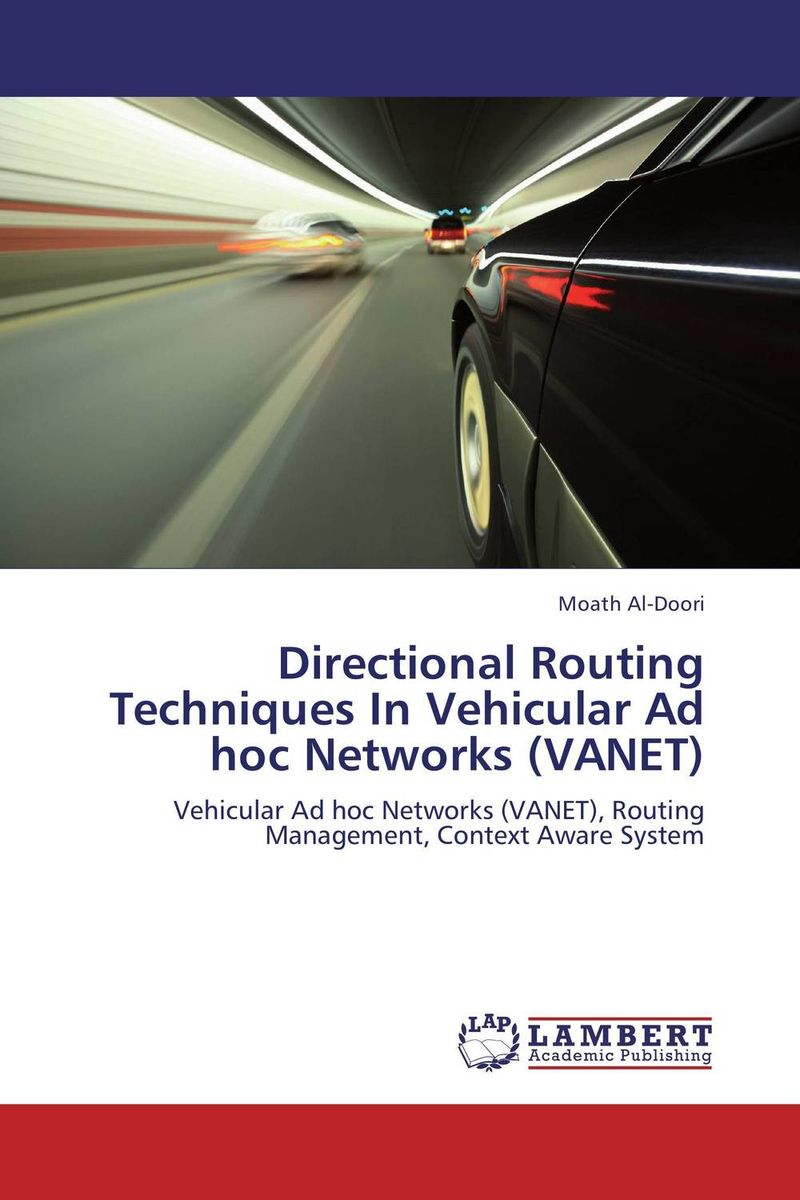 Directional Routing Techniques In Vehicular Ad hoc Networks (VANET) power aware reliable multicasting algorithm for mobile ad hoc networks